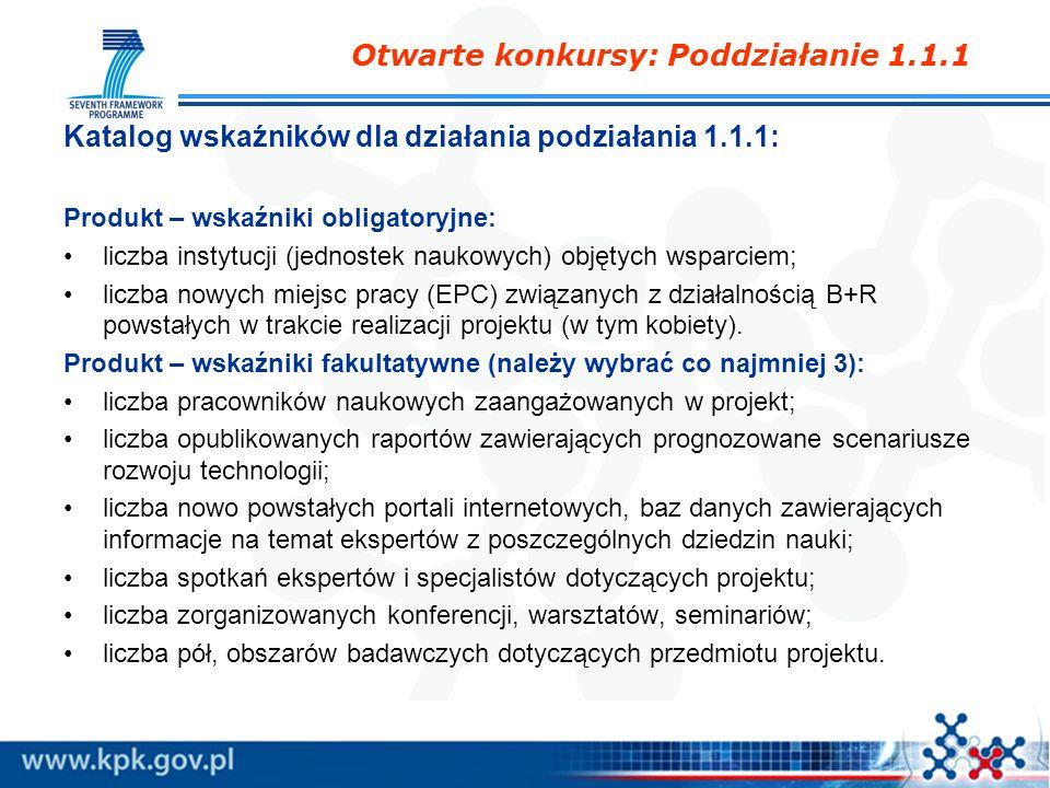 Katalog wskaźników dla działania podziałania 1.1.1: Produkt – wskaźniki obligatoryjne: liczba instytucji (jednostek naukowych) objętych wsparciem; lic