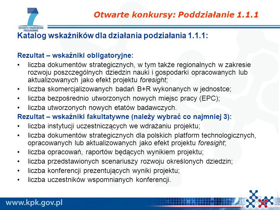 Katalog wskaźników dla działania podziałania 1.1.1: Rezultat – wskaźniki obligatoryjne: liczba dokumentów strategicznych, w tym także regionalnych w z