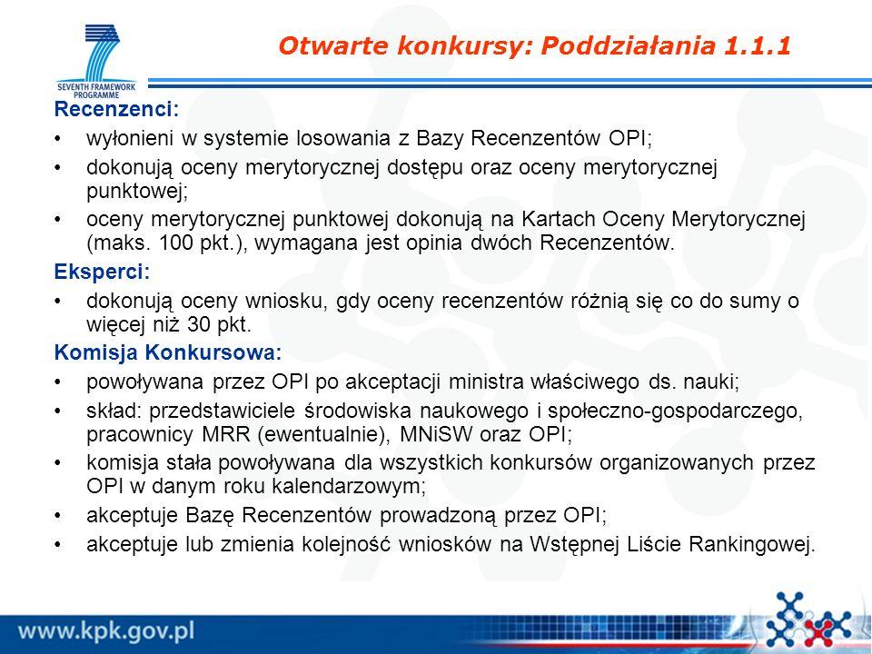 Recenzenci: wyłonieni w systemie losowania z Bazy Recenzentów OPI; dokonują oceny merytorycznej dostępu oraz oceny merytorycznej punktowej; oceny mery