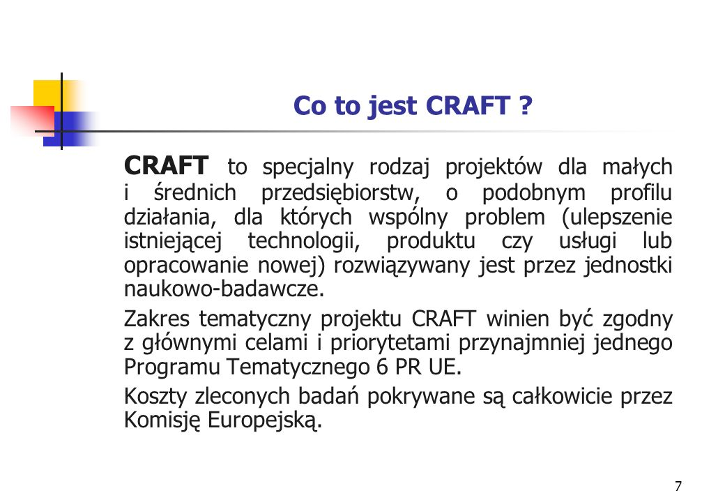 7 Co to jest CRAFT .