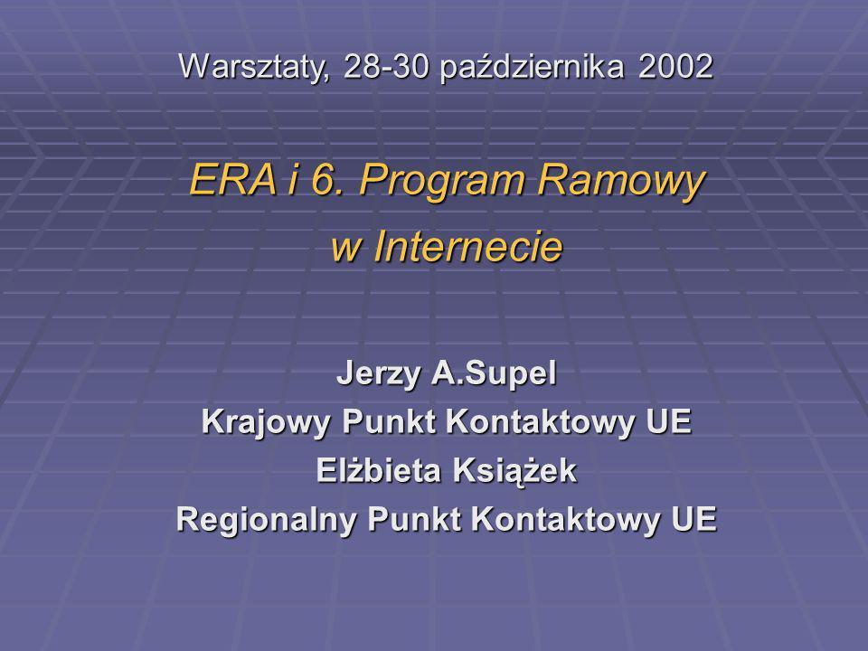 Warsztaty, 28-30 października 2002 ERA i 6.