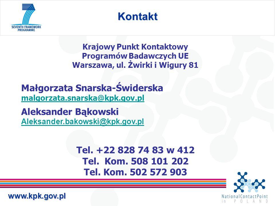 www.kpk.gov.pl Kontakt Krajowy Punkt Kontaktowy Programów Badawczych UE Warszawa, ul. Żwirki i Wigury 81 Małgorzata Snarska-Świderska malgorzata.snars