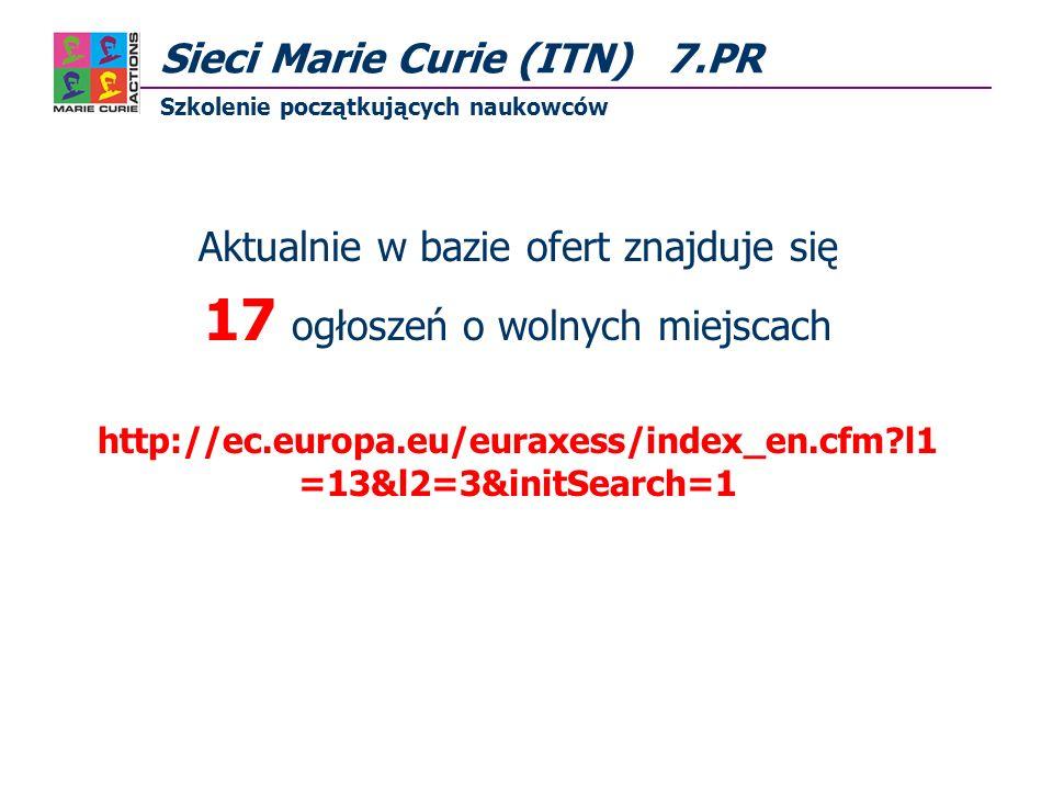 Aktualnie w bazie ofert znajduje się 17 ogłoszeń o wolnych miejscach http://ec.europa.eu/euraxess/index_en.cfm l1 =13&l2=3&initSearch=1