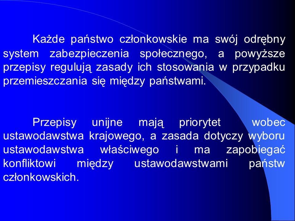 Każde państwo członkowskie ma swój odrębny system zabezpieczenia społecznego, a powyższe przepisy regulują zasady ich stosowania w przypadku przemiesz
