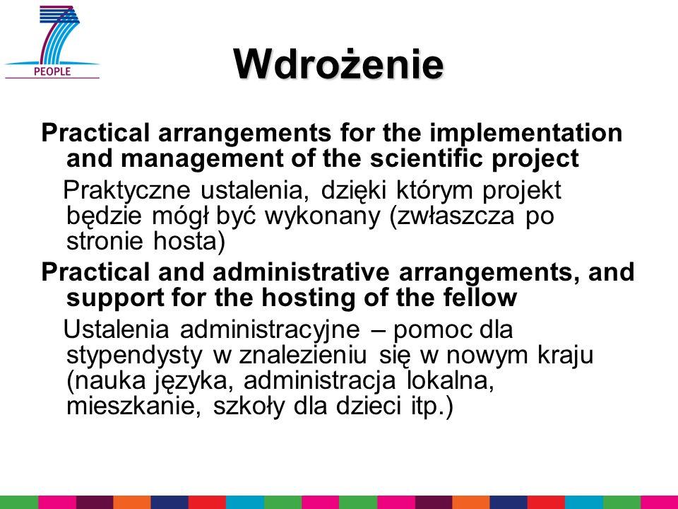 Wdrożenie Practical arrangements for the implementation and management of the scientific project Praktyczne ustalenia, dzięki którym projekt będzie mó