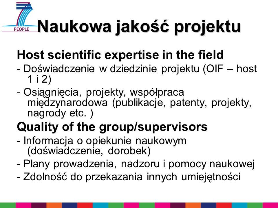 Naukowa jakość projektu Host scientific expertise in the field - Doświadczenie w dziedzinie projektu (OIF – host 1 i 2) - Osiągnięcia, projekty, współ