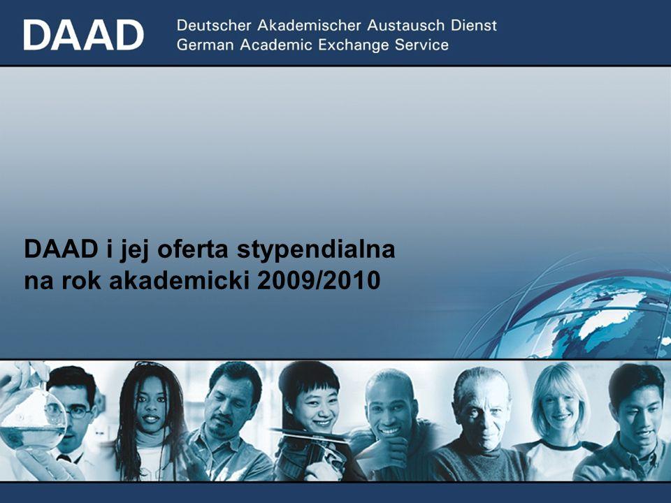 DAAD – Niemiecka Centrala Wymiany Akademickiej Stowarzyszenie niemieckich uczelni Główna siedziba DAAD mieści się w BONN Przedstawicielstwo DAAD w Warszawie powstało w 1997 roku W roku 2006 w programach indywidualnych wsparcie otrzymało 2.221 Polaków i 998 Niemców Ok.