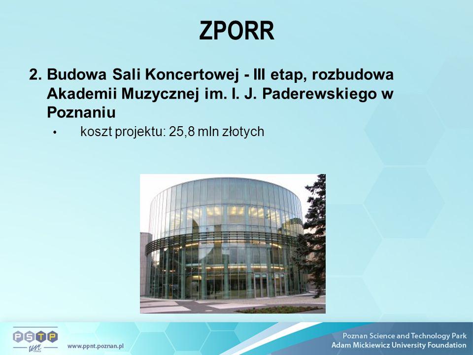 ZPORR 2.Budowa Sali Koncertowej - III etap, rozbudowa Akademii Muzycznej im.