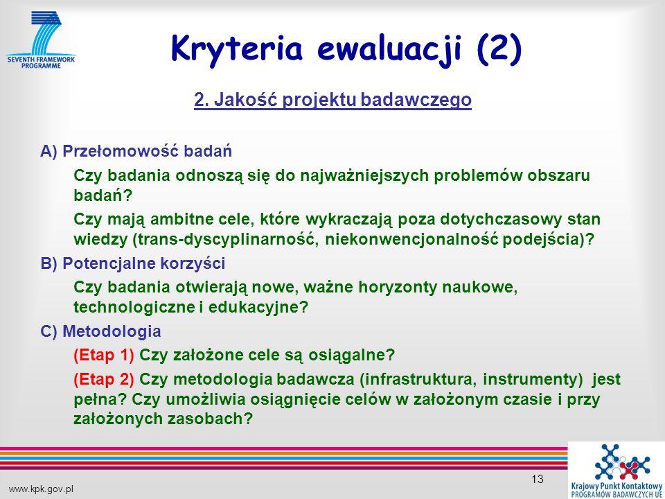 www.kpk.gov.pl 13 Kryteria ewaluacji (2) 2.