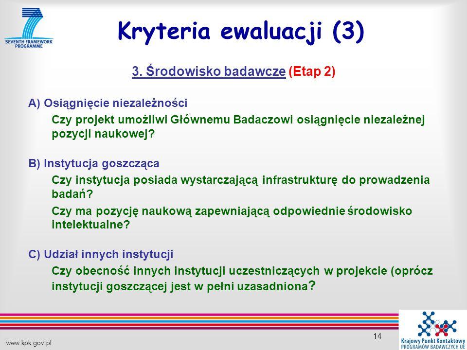 www.kpk.gov.pl 14 Kryteria ewaluacji (3) 3.