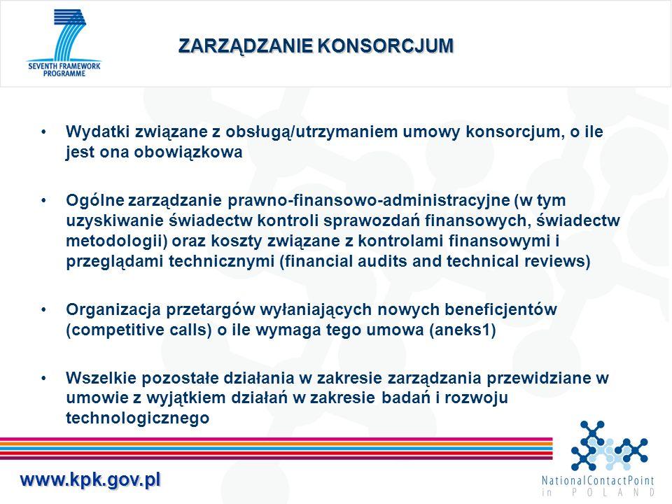 www.kpk.gov.pl ZARZĄDZANIE KONSORCJUM Wydatki związane z obsługą/utrzymaniem umowy konsorcjum, o ile jest ona obowiązkowa Ogólne zarządzanie prawno-fi