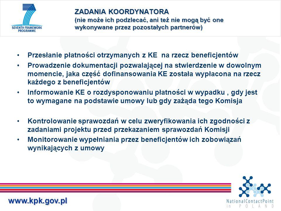 www.kpk.gov.pl ZADANIA KOORDYNATORA (nie może ich podzlecać, ani też nie mogą być one wykonywane przez pozostałych partnerów) Przesłanie płatności otr