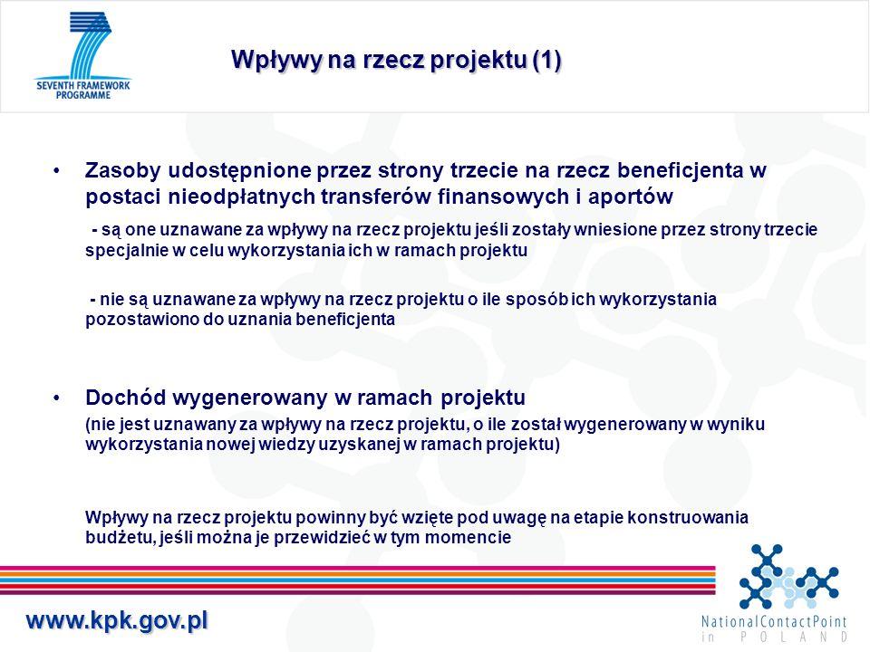 www.kpk.gov.pl Wpływy na rzecz projektu (1) Zasoby udostępnione przez strony trzecie na rzecz beneficjenta w postaci nieodpłatnych transferów finansow