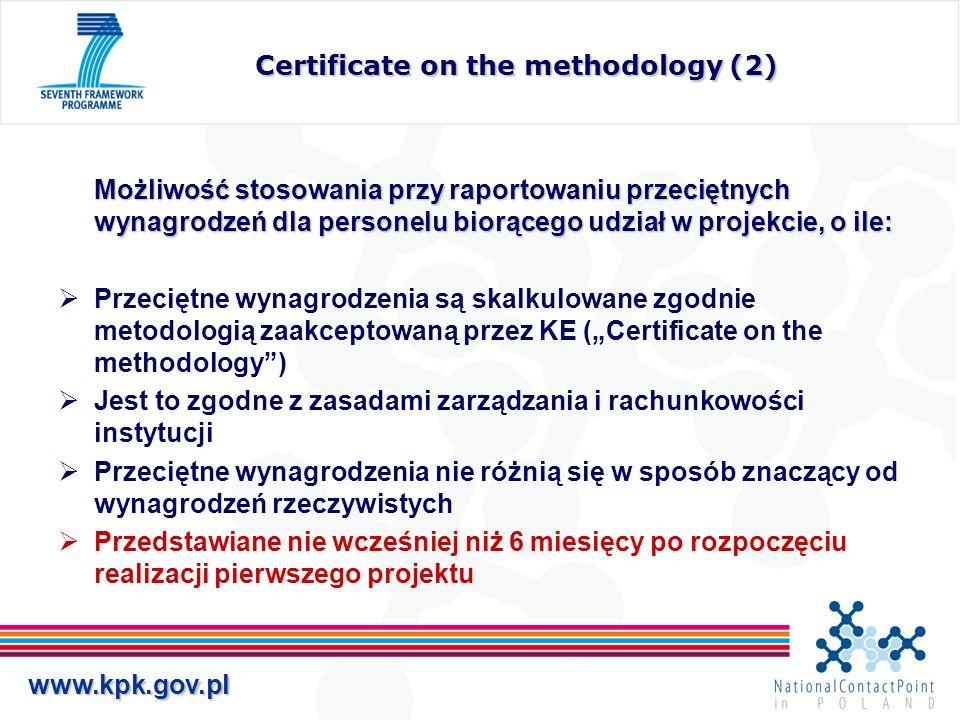 www.kpk.gov.pl Certificate on the methodology (2) Możliwość stosowania przy raportowaniu przeciętnych wynagrodzeń dla personelu biorącego udział w pro