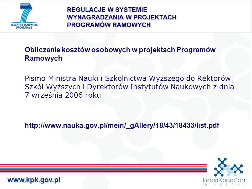 www.kpk.gov.pl REGULACJE W SYSTEMIE WYNAGRADZANIA W PROJEKTACH PROGRAMÓW RAMOWYCH Obliczanie kosztów osobowych w projektach Programów Ramowych Pismo M