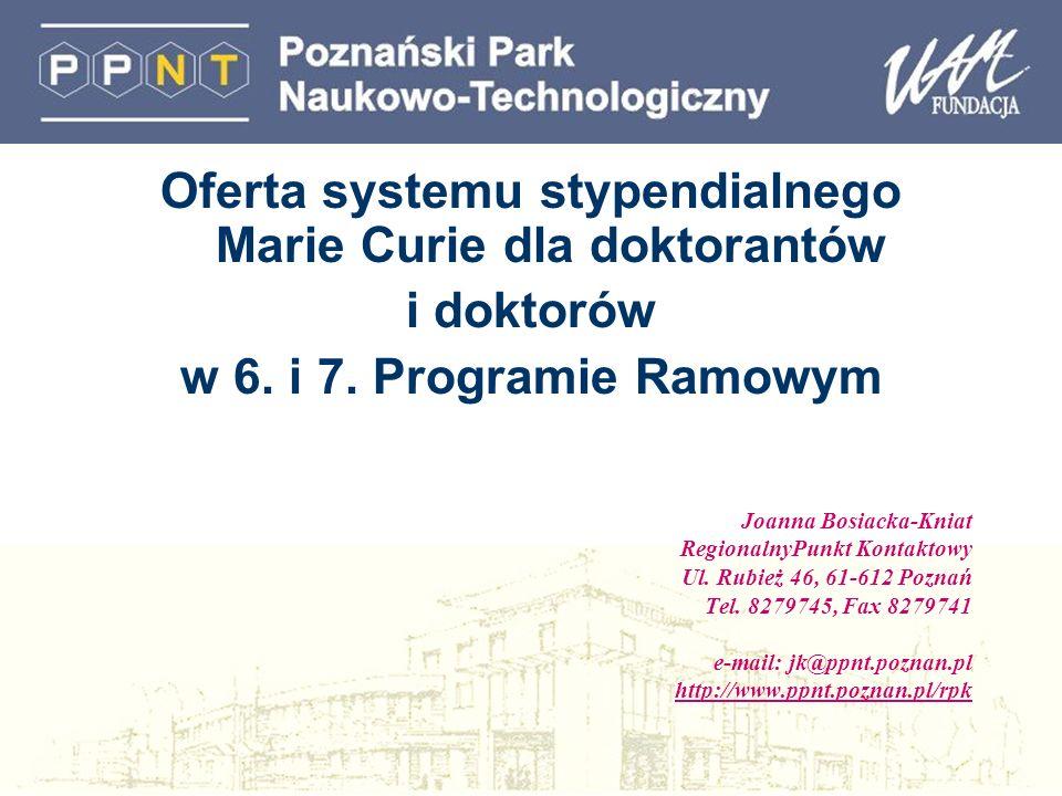 Oferta systemu stypendialnego Marie Curie dla doktorantów i doktorów w 6.
