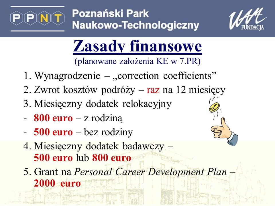 Zasady finansowe (planowane założenia KE w 7.PR) 1.