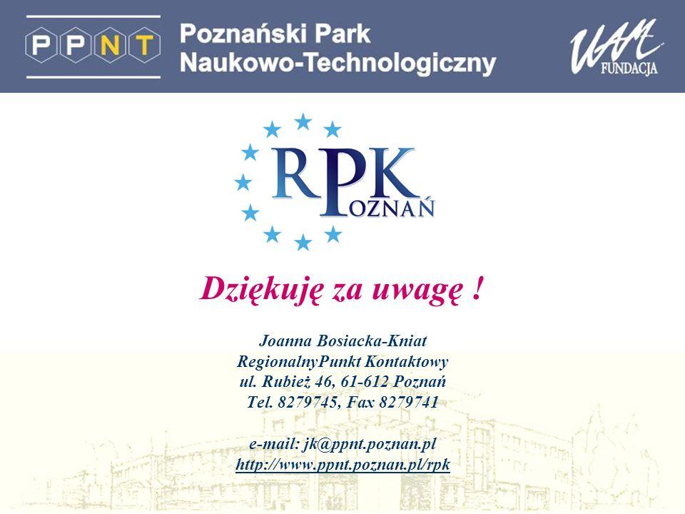 Dziękuję za uwagę . Joanna Bosiacka-Kniat RegionalnyPunkt Kontaktowy ul.