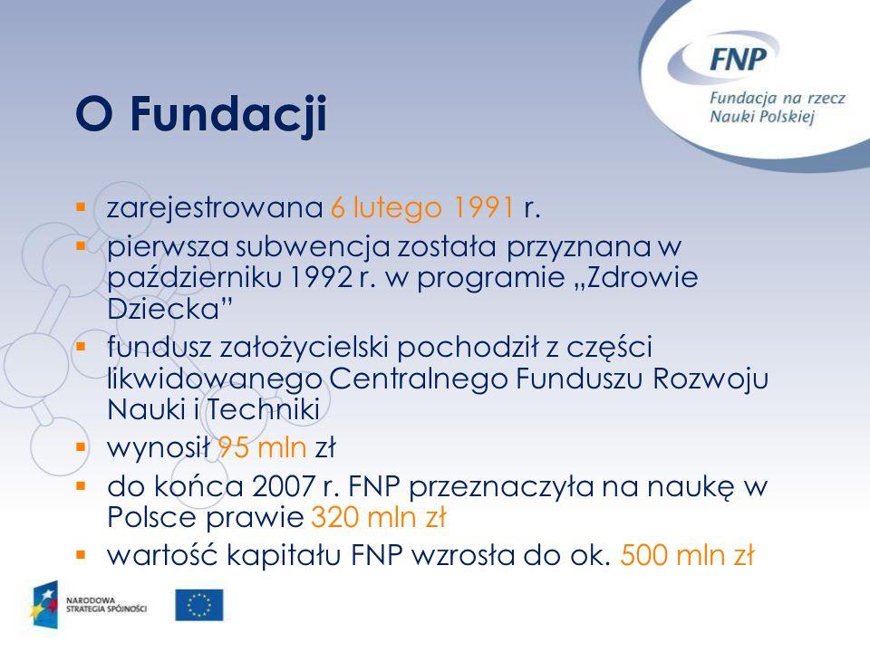 O Fundacji zarejestrowana 6 lutego 1991 r. pierwsza subwencja została przyznana w październiku 1992 r. w programie Zdrowie Dziecka fundusz założyciels