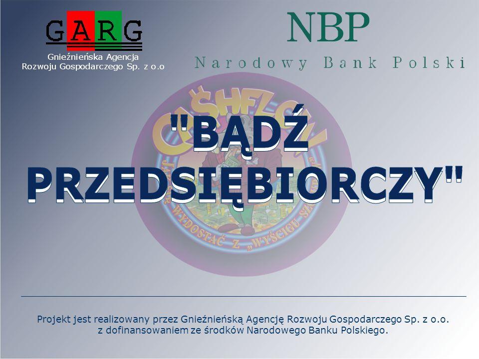 Projekt jest realizowany przez Gnieźnieńską Agencję Rozwoju Gospodarczego Sp. z o.o. z dofinansowaniem ze środków Narodowego Banku Polskiego.