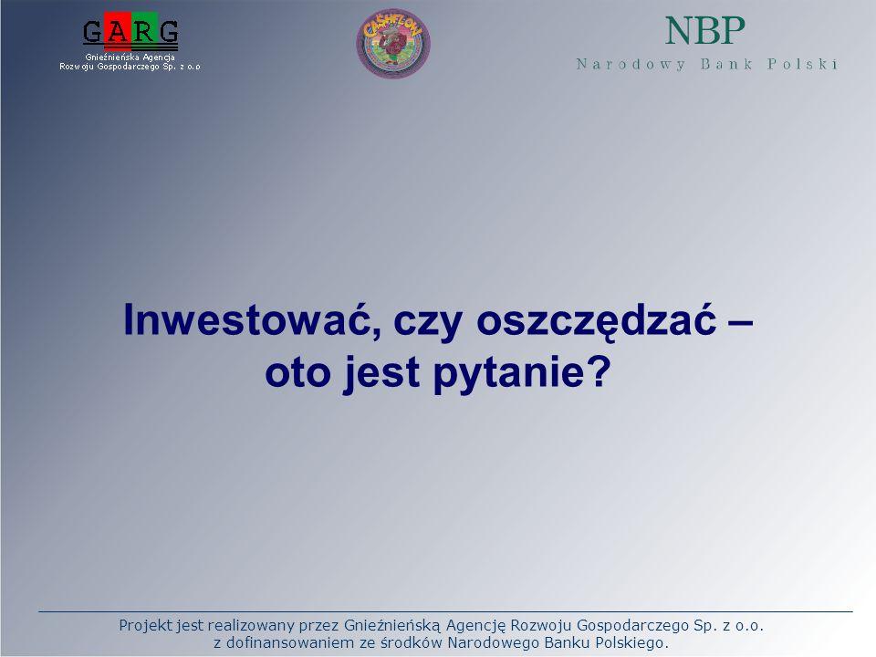 Projekt jest realizowany przez Gnieźnieńską Agencję Rozwoju Gospodarczego Sp. z o.o. z dofinansowaniem ze środków Narodowego Banku Polskiego. Inwestow