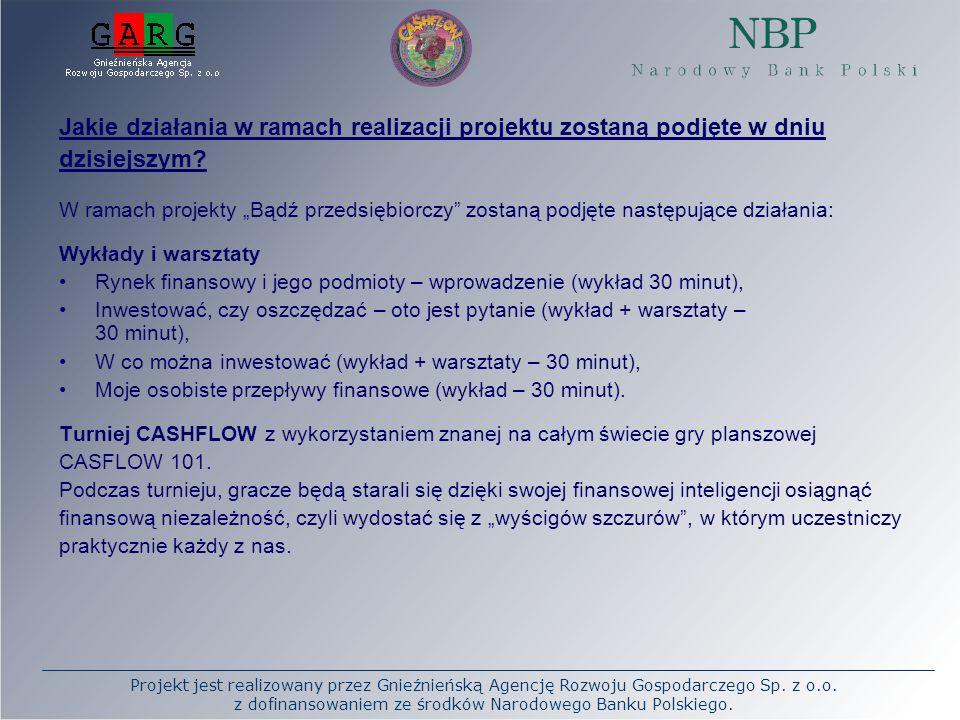 Projekt jest realizowany przez Gnieźnieńską Agencję Rozwoju Gospodarczego Sp. z o.o. z dofinansowaniem ze środków Narodowego Banku Polskiego. Jakie dz