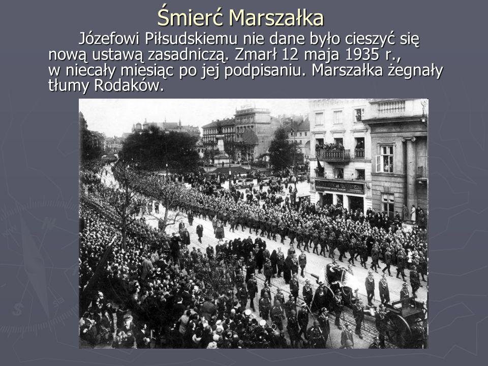 Śmierć Marszałka Józefowi Piłsudskiemu nie dane było cieszyć się nową ustawą zasadniczą. Zmarł 12 maja 1935 r., w niecały miesiąc po jej podpisaniu. M