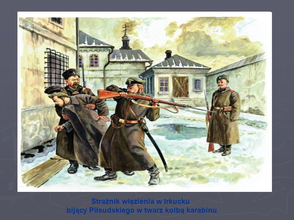 Strażnik więzienia w Irkucku bijący Piłsudskiego w twarz kolbą karabinu