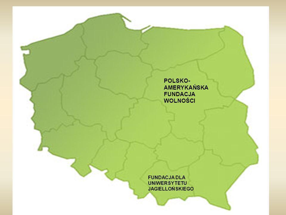 POLSKO- AMERYKAŃSKA FUNDACJA WOLNOŚCI FUNDACJA DLA UNIWERSYTETU JAGIELLOŃSKIEGO