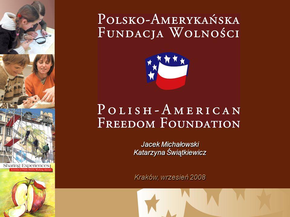 Jacek Michałowski Katarzyna Świątkiewicz Kraków, wrzesień 2008