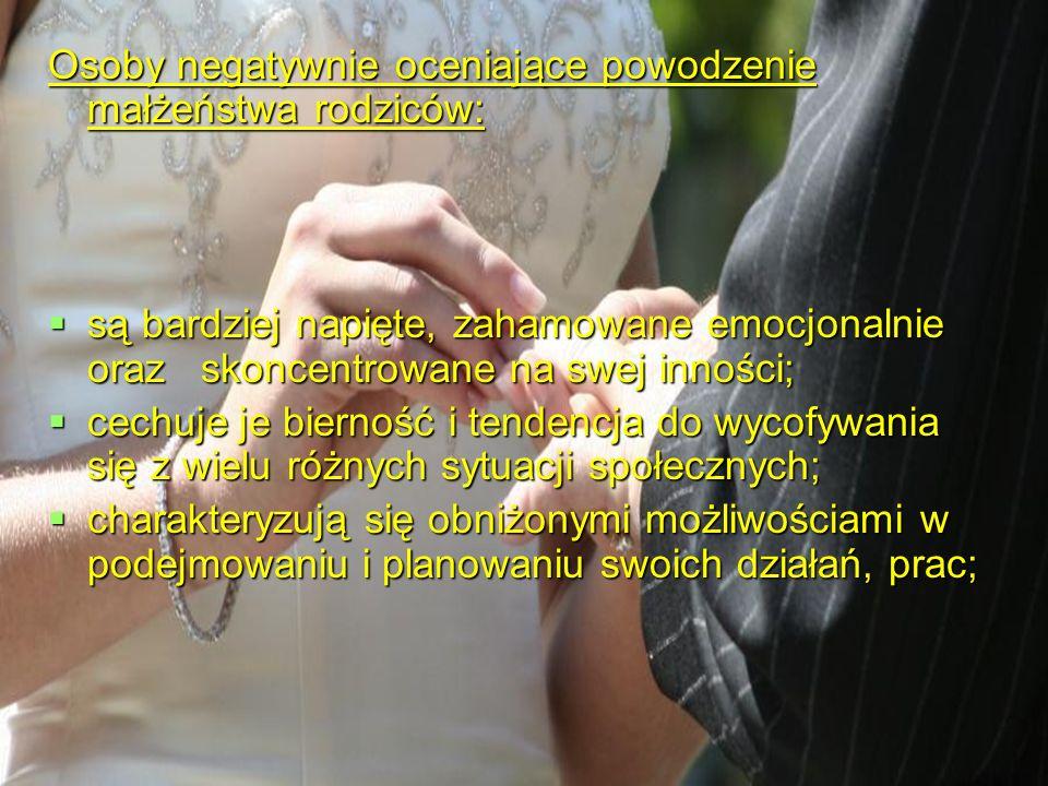 9. Warunkuje rozwój i funkcjonowanie dzieci i młodzieży na wszystkich płaszczyznach: Najlepszą inwestycją dla dzieci jest inwestycja w swoje małżeństw