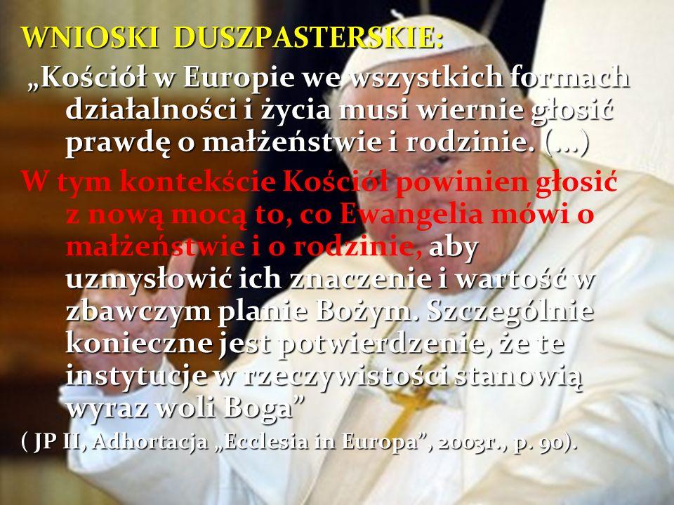 A co na to Polacy? Małżeństwo jako związek mężczyzny i kobiety zawarty w myśl Planu Bożego zapisanego w samej istocie człowieczeństwa (…) jest w pewny