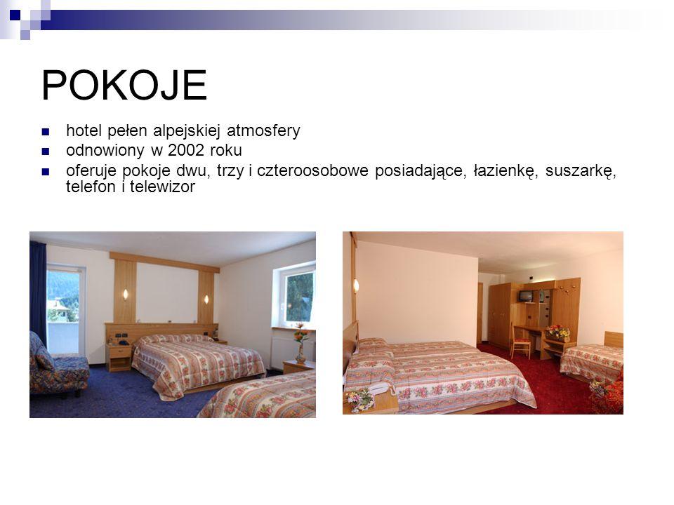 POKOJE hotel pełen alpejskiej atmosfery odnowiony w 2002 roku oferuje pokoje dwu, trzy i czteroosobowe posiadające, łazienkę, suszarkę, telefon i telewizor