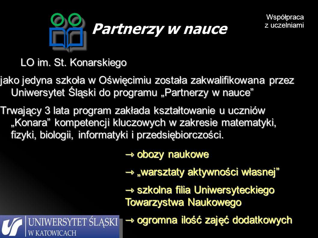 Partnerzy w nauce Współpraca z uczelniami LO im. St.