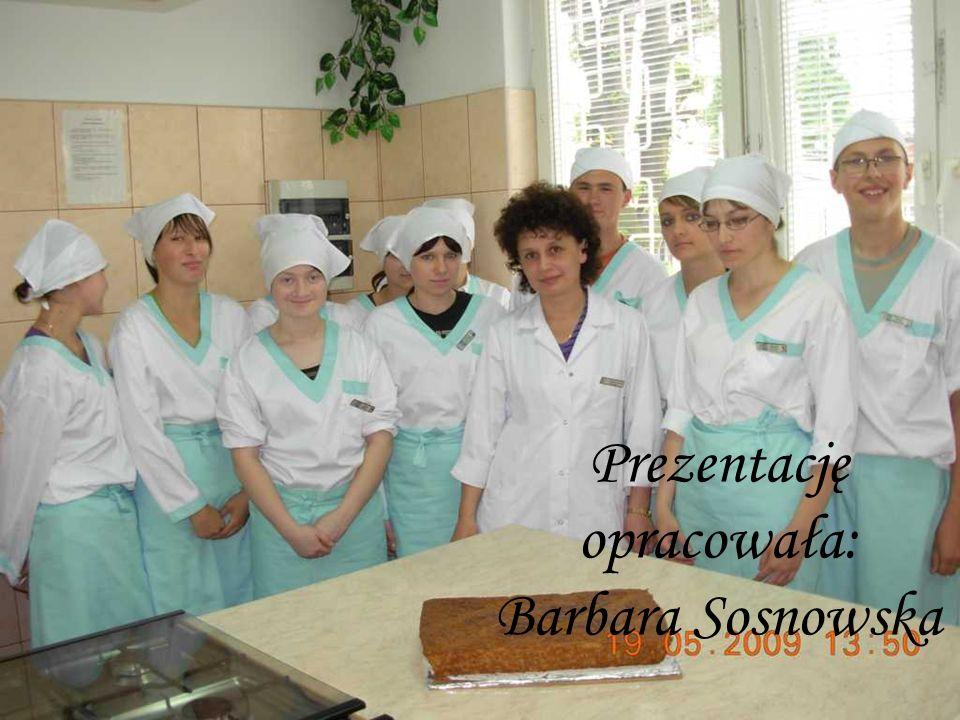 Prezentację opracowała: Barbara Sosnowska