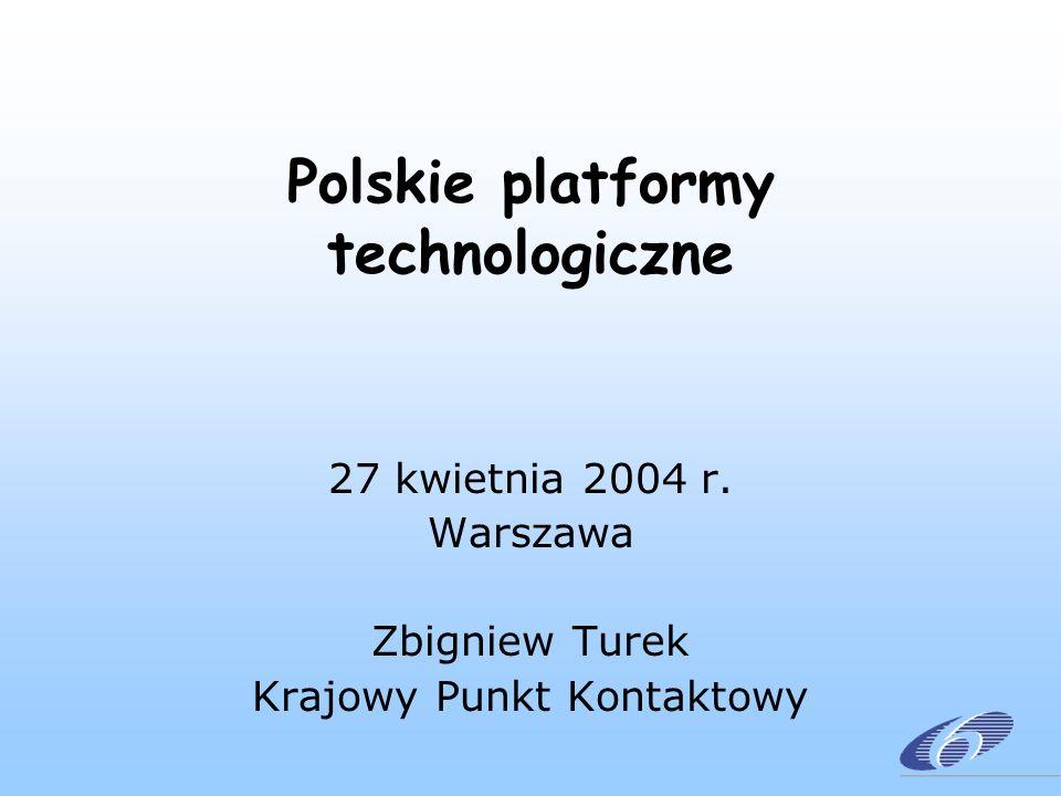 Polskie platformy technologiczne 27 kwietnia 2004 r.
