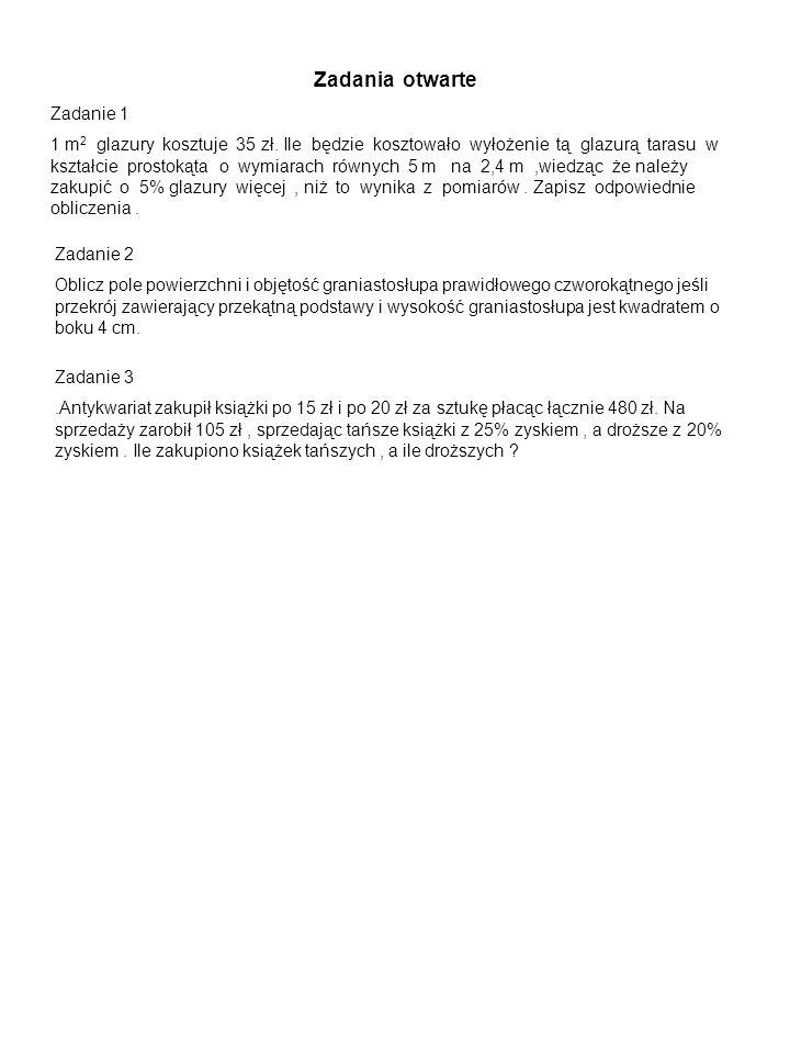 Zadania otwarte Zadanie 1 1 m 2 glazury kosztuje 35 zł.