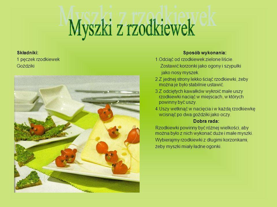 Składniki:Sposób wykonania: 1 pęczek rzodkiewek1.Odciąć od rzodkiewek zielone liście. Goździki Zostawić korzonki jako ogony i szypułki jako nosy mysze