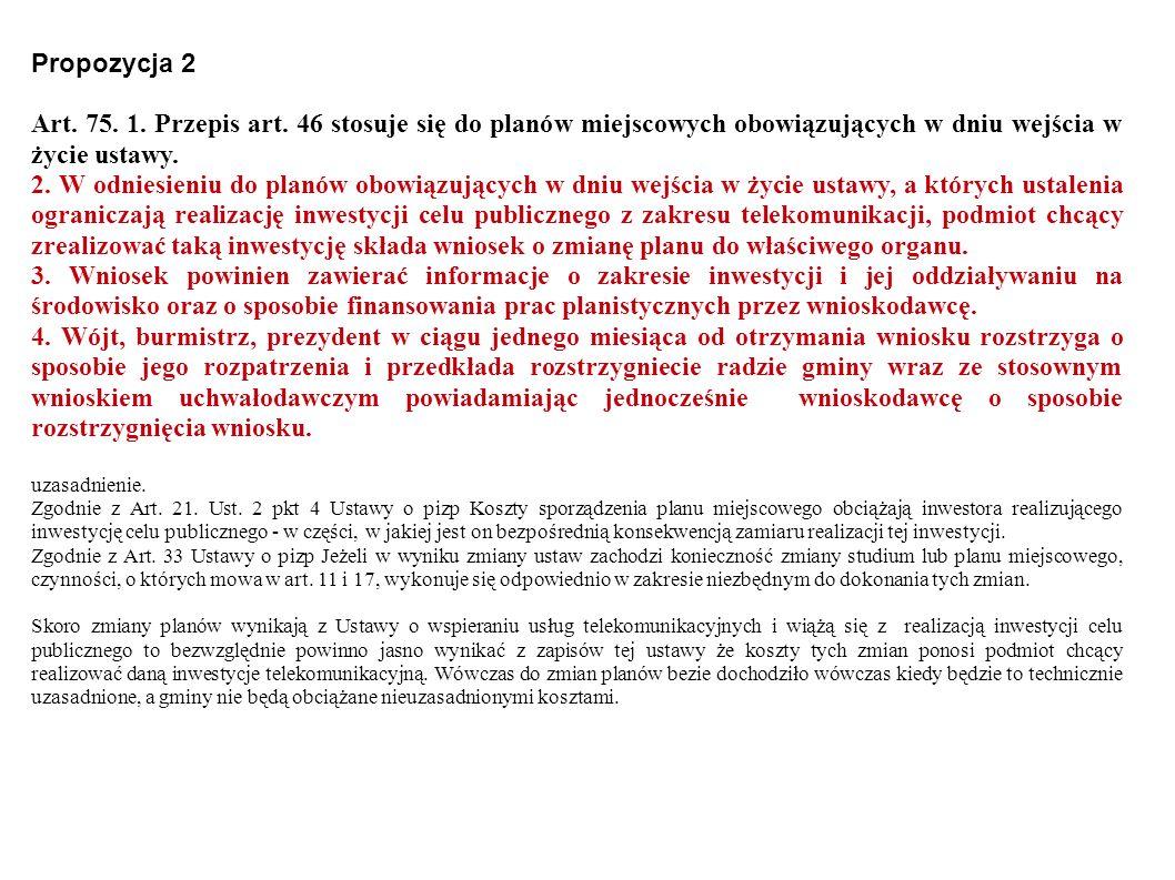 Propozycja 2 Art. 75. 1. Przepis art.