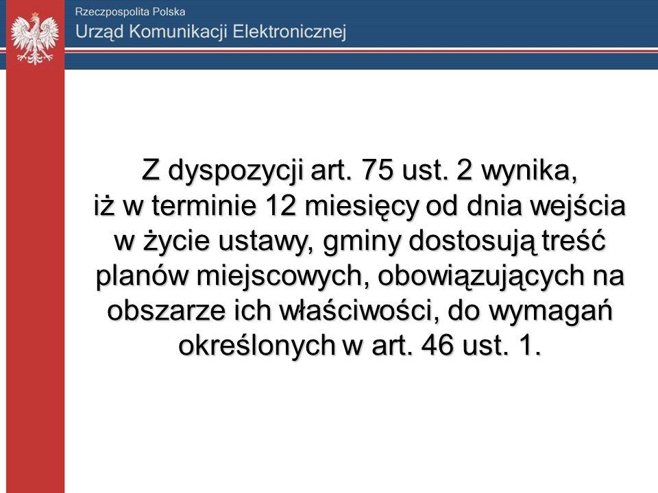 Z dyspozycji art. 75 ust.