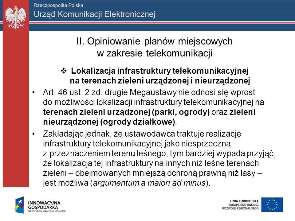 III.Wskazówki Prezesa UKE do planów miejscowych w zakresie telekomunikacji h) ład przestrzenny cd.