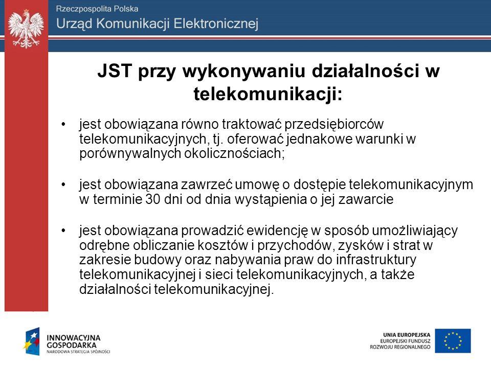 JST przy wykonywaniu działalności w telekomunikacji: jest obowiązana równo traktować przedsiębiorców telekomunikacyjnych, tj. oferować jednakowe warun