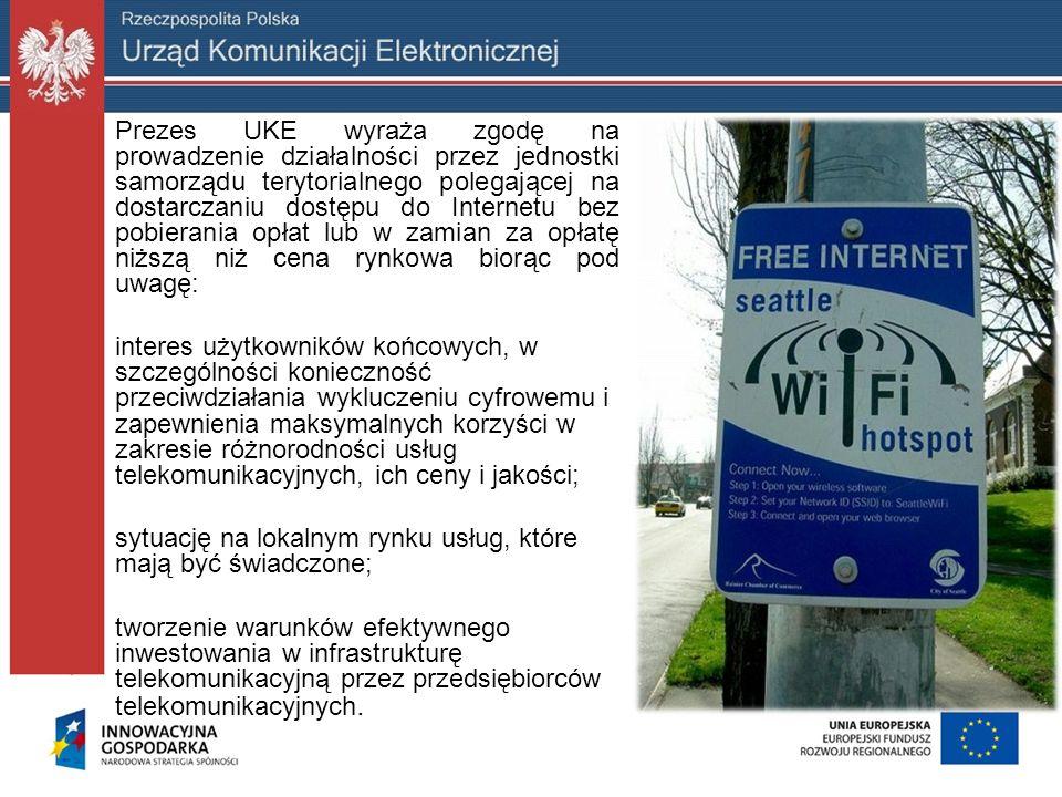 Prezes UKE wyraża zgodę na prowadzenie działalności przez jednostki samorządu terytorialnego polegającej na dostarczaniu dostępu do Internetu bez pobi