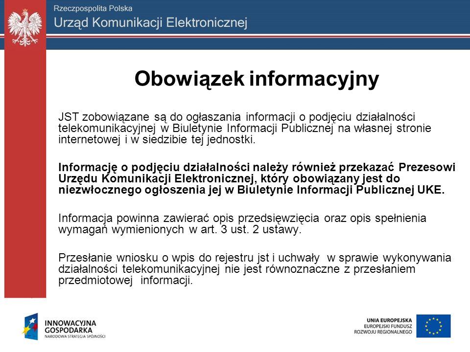 Obowiązek informacyjny JST zobowiązane są do ogłaszania informacji o podjęciu działalności telekomunikacyjnej w Biuletynie Informacji Publicznej na wł