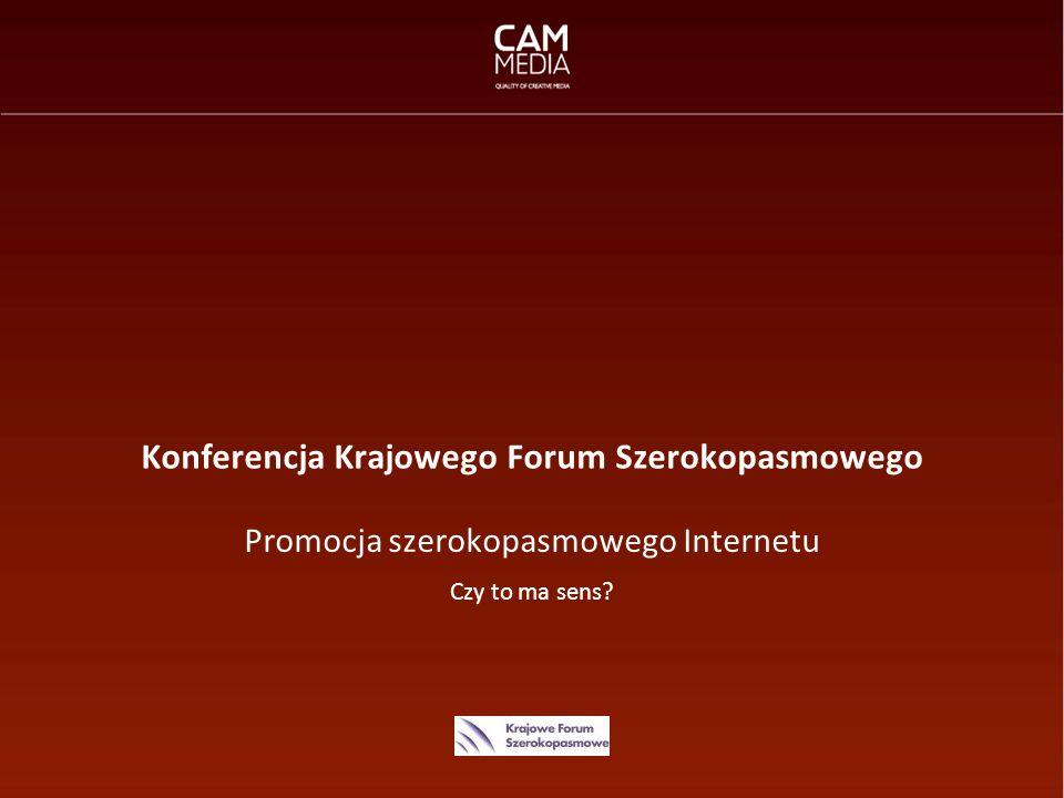 Adam Michalewicz Konferencja Krajowego Forum Szerokopasmowego Promocja szerokopasmowego Internetu Czy to ma sens?