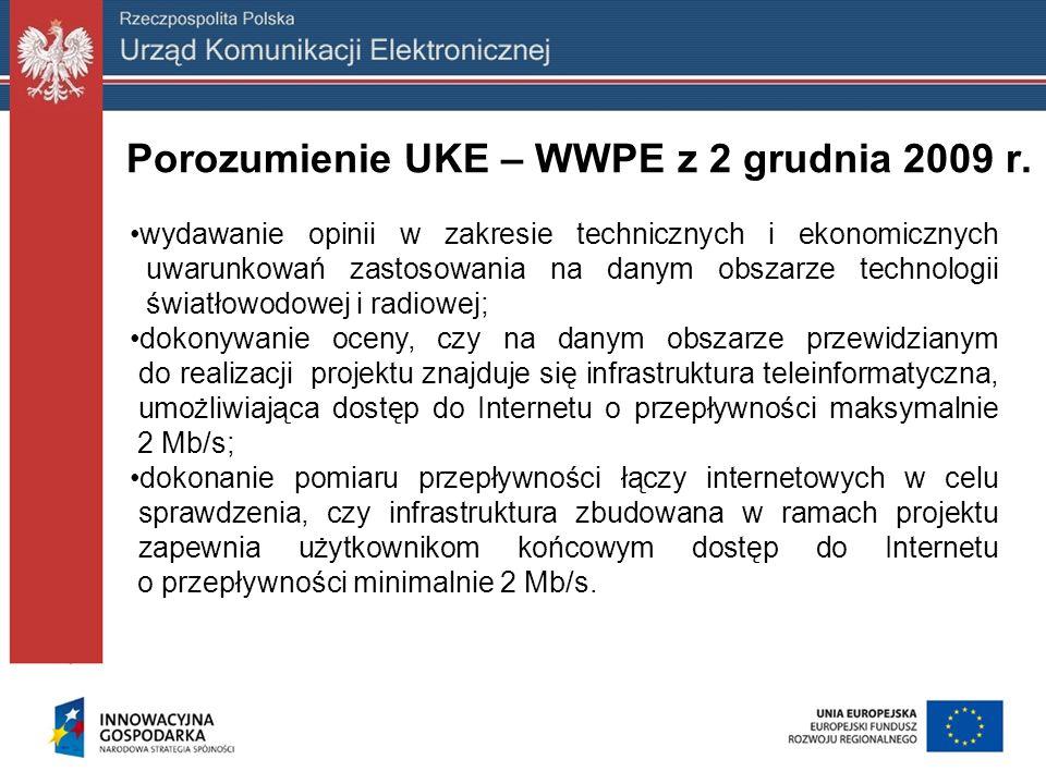 Porozumienie UKE – WWPE z 2 grudnia 2009 r. wydawanie opinii w zakresie technicznych i ekonomicznych uwarunkowań zastosowania na danym obszarze techno