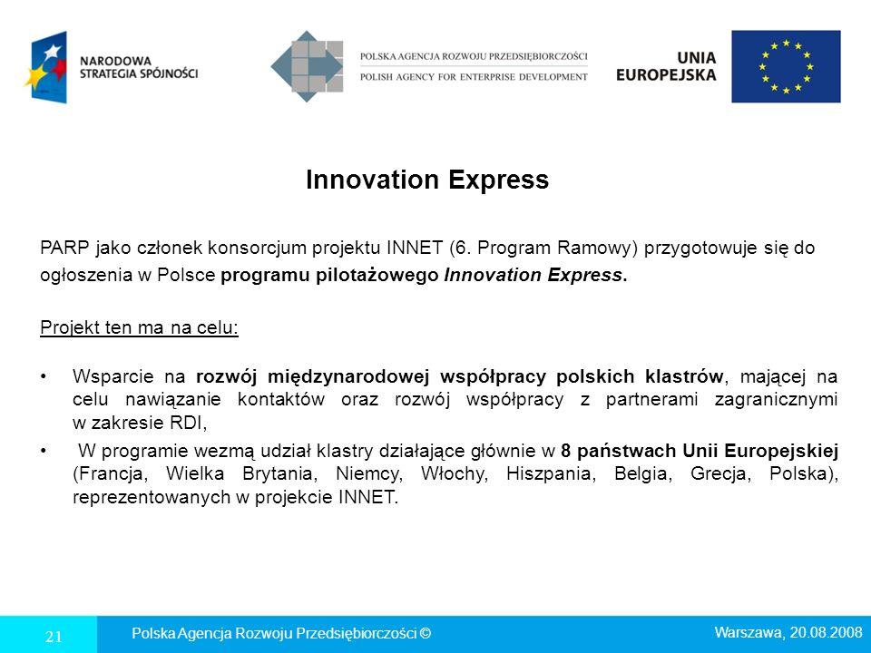 Innovation Express PARP jako członek konsorcjum projektu INNET (6. Program Ramowy) przygotowuje się do ogłoszenia w Polsce programu pilotażowego Innov