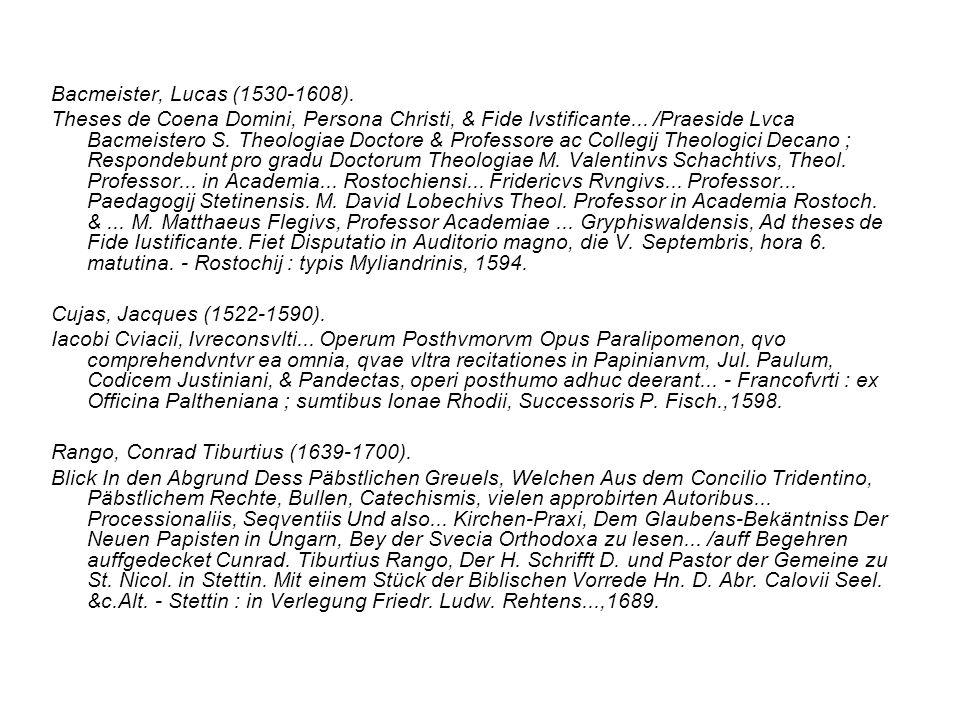 Bacmeister, Lucas (1530-1608).Theses de Coena Domini, Persona Christi, & Fide Ivstificante...