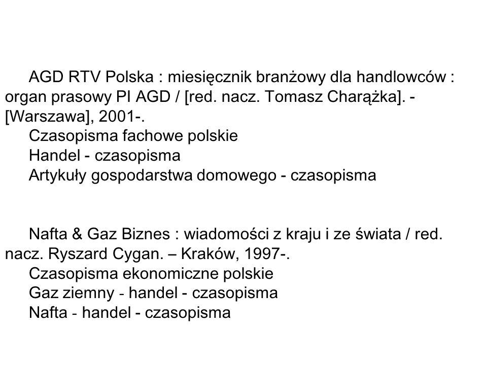 AGD RTV Polska : miesięcznik branżowy dla handlowców : organ prasowy PI AGD / [red.
