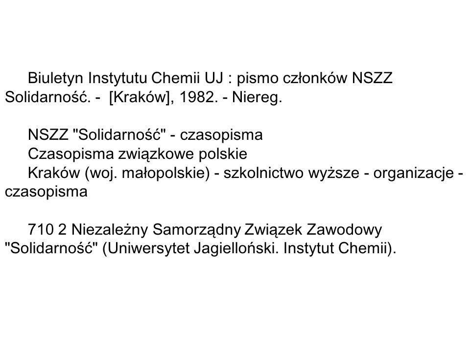 Biuletyn Instytutu Chemii UJ : pismo członków NSZZ Solidarność.